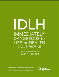 Cover shot of Immediately Dangerous to Life or Health Value Profile for Hexafluoroacetone