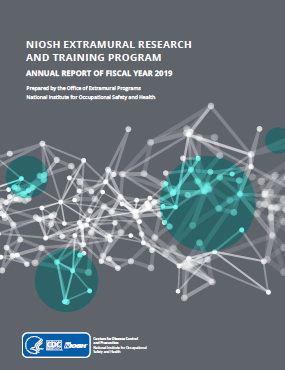 Cover thumbnail for NIOSH Extramural Research and Training Program Annual Report document