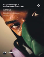 Documant Cover - Respirator Usage in Private Sector Firms, 2001