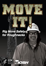 Move It! Rig Move Safety for Roughnecks