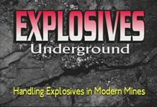 explosives: handling explosives in modern underground mining