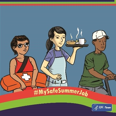 Illustration of three youth workers. A female lifeguard, a female server, and a male light industry worker. Hashtag MySafeSummerJob
