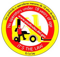Sticker: No Operators Under 18 Years of Age. It's the Law.