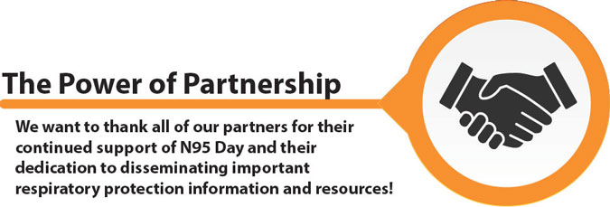 The Power of Partnership, This list will keep growing, and we will keep updating until Sept 05. See how your organization can become an official N95 Day partner.