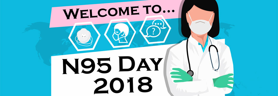 Welcome to...N95 Day 2018, graphic of nurse wearing respirator