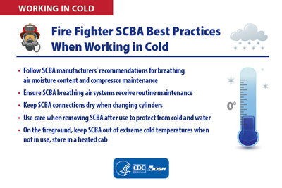 Infographic - WORKING IN COLD: Fire Fighter SCBA Best Practices When Working in Cold