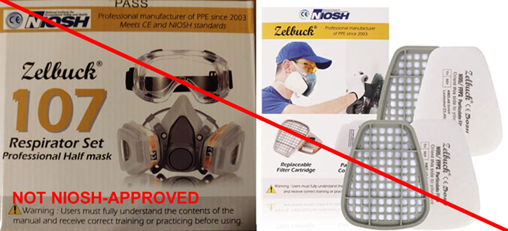 This is an example of a misrepresentation of NIOSH approved product. Zelbuck is not a NIOSH approval holder or a private label holder. Respirators and replacement cartridges and filters marked as Zelbuck are NOT NIOSH approved.