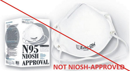 Not NIOSH approved - Zubi-Ola respirator, without value