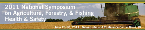 banner for the 2011 National Symposium on Agriculture, Forestry, and Fishing Health and Safety