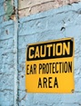 caution ear protection area