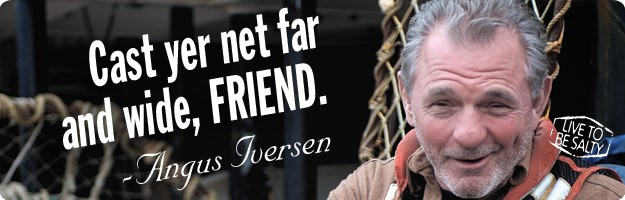 "A graphic banner featuring the spokesman of the Live to be Salty man overboard safety initiative with the quote ""Cast yer net far and wide, friend."""