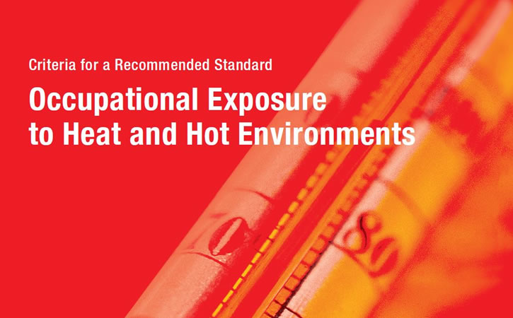 Occupational Exposure to Heat and Hot Environments