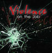 Violence on the Job - image of shattered glass