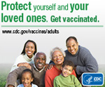 protect yourself and your loved ones. get vaccinated