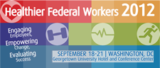 2012 healthy federal workers - Sept 18-21 2012