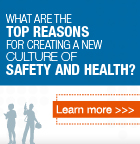 what are the top reasons for creating a culture of safety and health