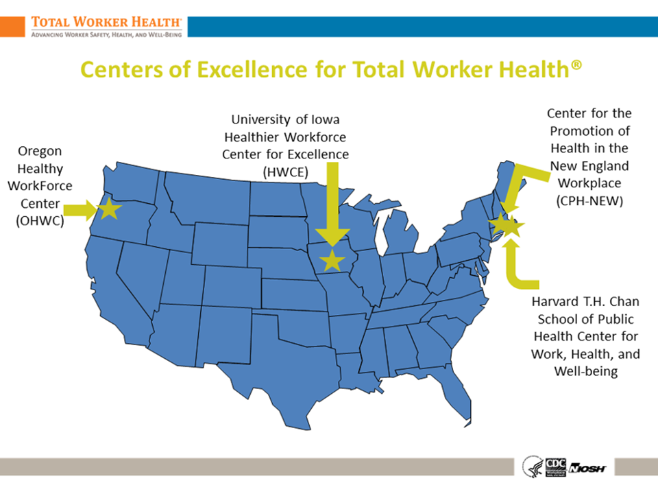 Geographic image of the location of the four Centers of Excellence to Promote a Healthier Workforce funded by NIOSH in 2011.  Centers are located at the University of Connecticut/University of Massachusetts in Lowell, MA; Harvard University in Boston, MA; Oregon Health and Science University in Portland, OR; and, at the University of Iowa in Iowa City, IA.