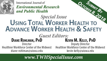 Special Issue: Using Total Worker Health to Advance Worker Health and Safety