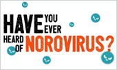 Have You Ever Heard of Norovirus video
