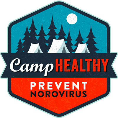 Prevent Norovirus: Camp Healthy