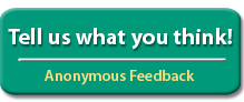 Tell Us What You Think! - Anonymous Feedback
