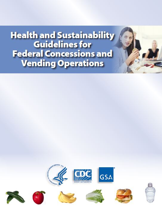 Cover image: The Health and Sustainability Guidelines for Federal Concessions and Vending Operations (2011)