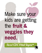 Vital Signs Fruits and Vegetables