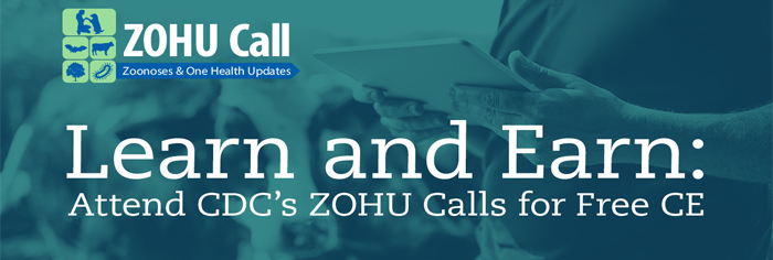 ZOHU banner, learn and earn, attend cdc's zohu calls for free ce