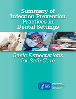 Cover image to Summary of Infection Prevention Practices in Dental Settings