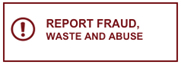 Image depicts an exclamation point and report fraud, waste and abuse.