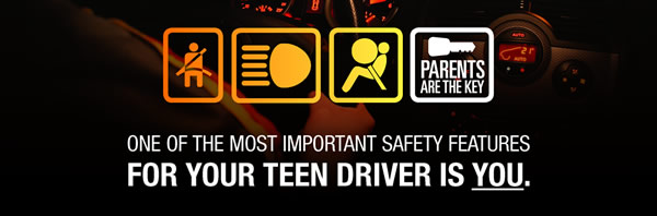 One of the most important safety features for your teen driver is YOU.