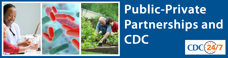 Public-Private Partnerships and CDC