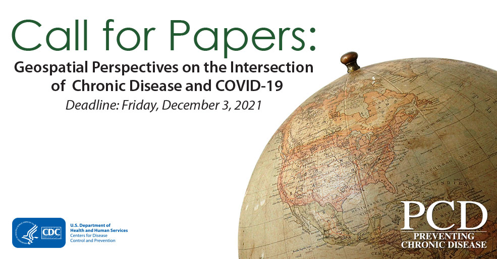 Submit your paper on the variety of ways in which GIS, spatial analysis, and other geospatial techniques and technologies are applied to research and public health practice, addressing the intersection of chronic disease and COVID-19