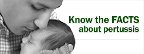 Know the FACTS about pertussis