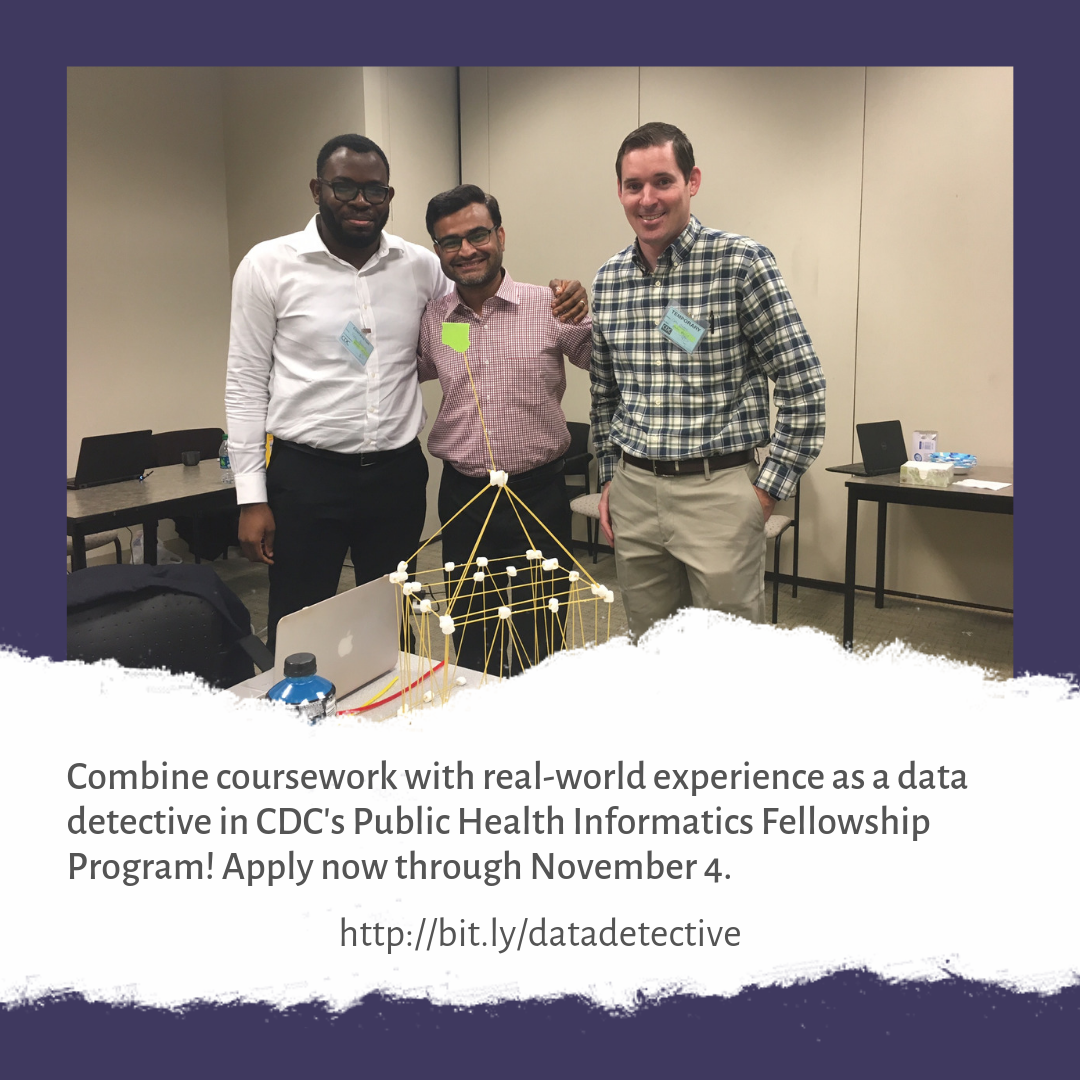 Combine coursework with real-world experience as a data detective in CDC's Public Health Informatics Fellowship Program!  Apply now through November 4.