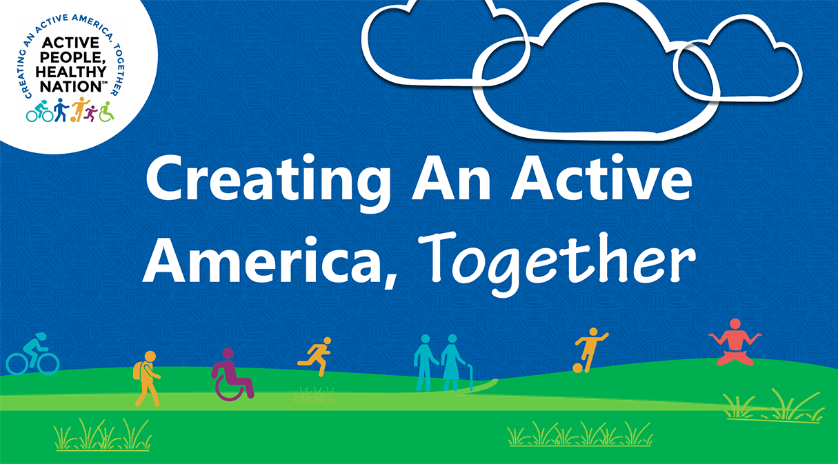 Creating an Active America, Together