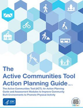 Cover: The Active Communities Tool Action Planning Guide