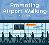 Promoting Airport Walking