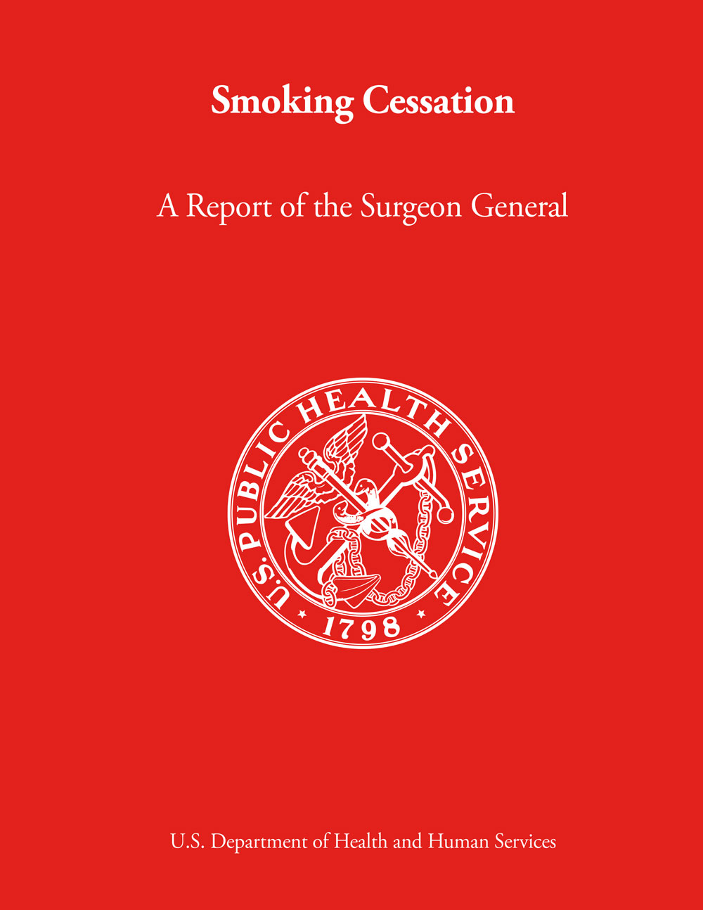 Smoking Cessation: A Report of the Surgeon General