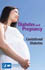 Gestational Diabetes and Pregnancy