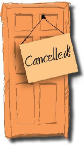 Illustration of a door with a sign across the front that reads cancelled