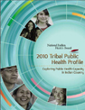 "Photo of the Publication ""2010 Tribal public Health Profile"""