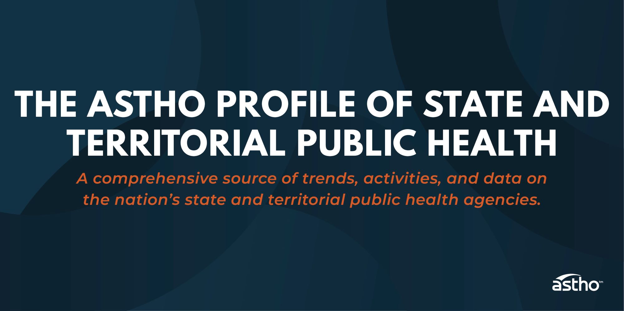 ASTHO Profile of State Public Health, Volume Five
