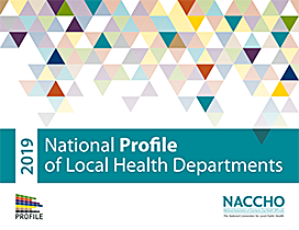 2019 National Profile of Local Health Departments by NACCHO