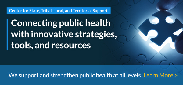 Connecting public health to innovative strategies, tools, and resources. We support and strengthen public health at all levels. Learn more.