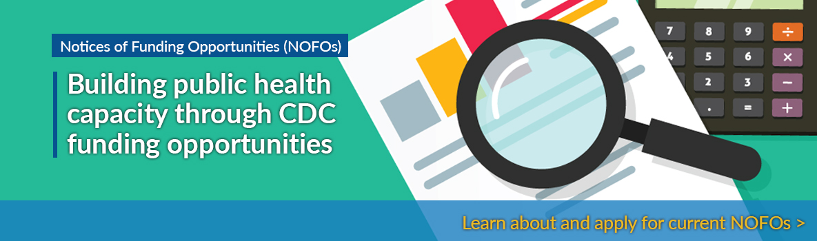 OSTLTS Notices of Funding of Funding Opportunities - Building public health capacity through CDC funding opportunities.