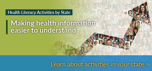Health Literacy Activities by State - Making health information easier to understand