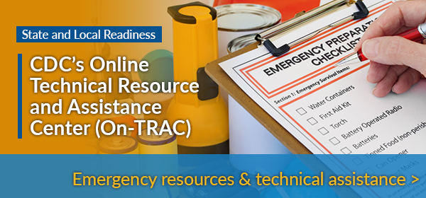 CDC's Online Technical Resource and Assistance Center (On-TRAC)