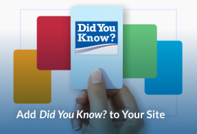 Add Did You Know? to Your Site