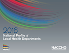 National Profile of Local Health Departments 2016 Cover